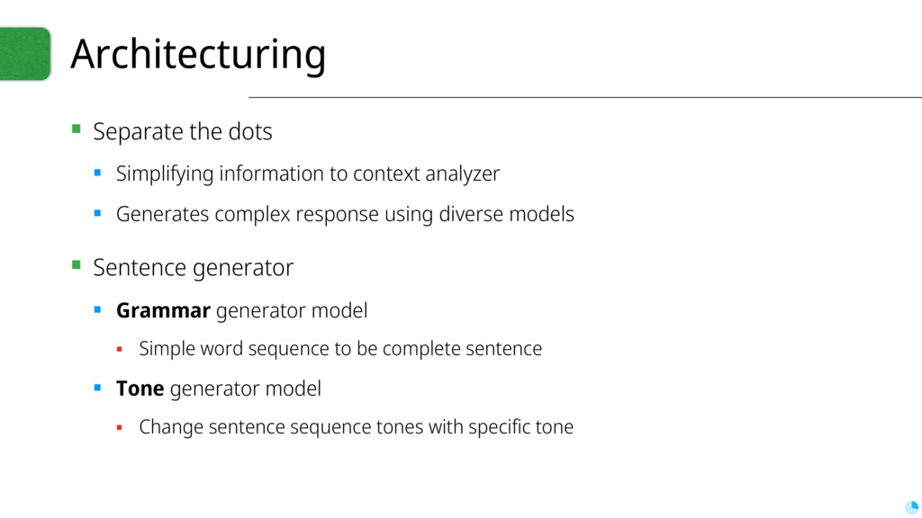 Architecturing ▪ Separate the dots ▪ Simplifyin...