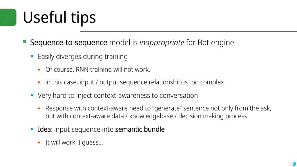 Useful tips ▪ Sequence-to-sequence model is ina...