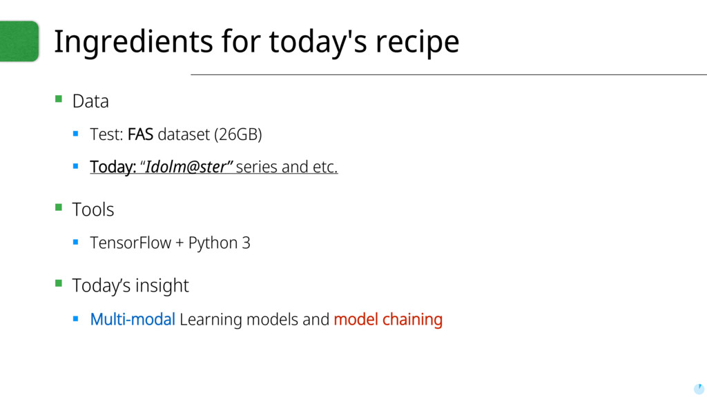 Ingredients for today's recipe ▪ Data ▪ Test: F...