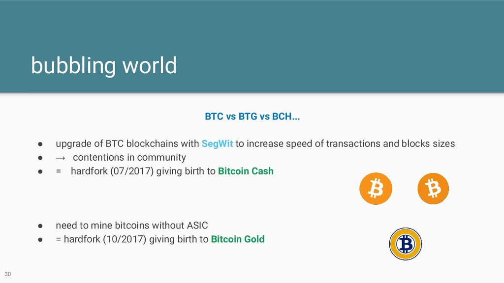 bubbling world 30 BTC vs BTG vs BCH... ● upgrad...