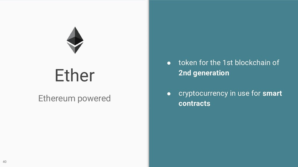 Ether Ethereum powered 40 ● token for the 1st b...