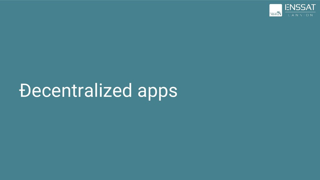 Ðecentralized apps