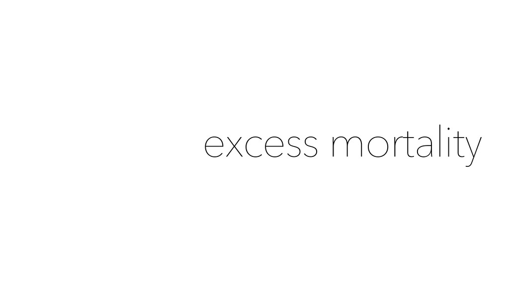 excess mortality