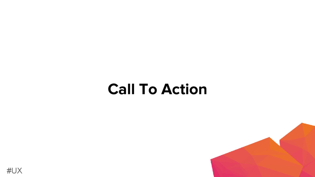 Call To Action #UX