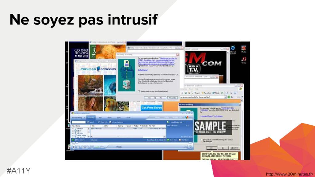 Ne soyez pas intrusif #A11Y http://www.20minute...