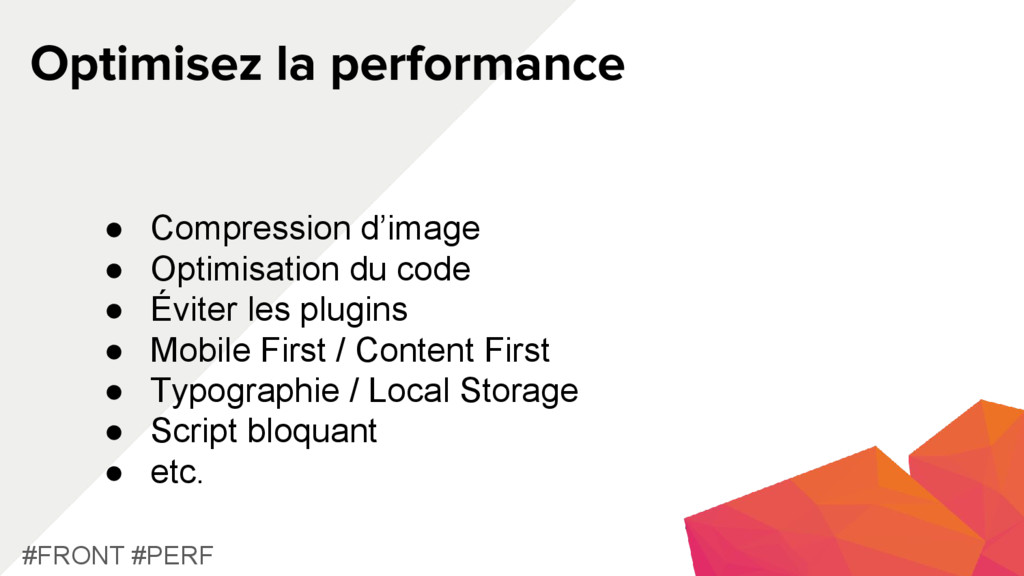 Optimisez la performance #FRONT #PERF ● Compres...