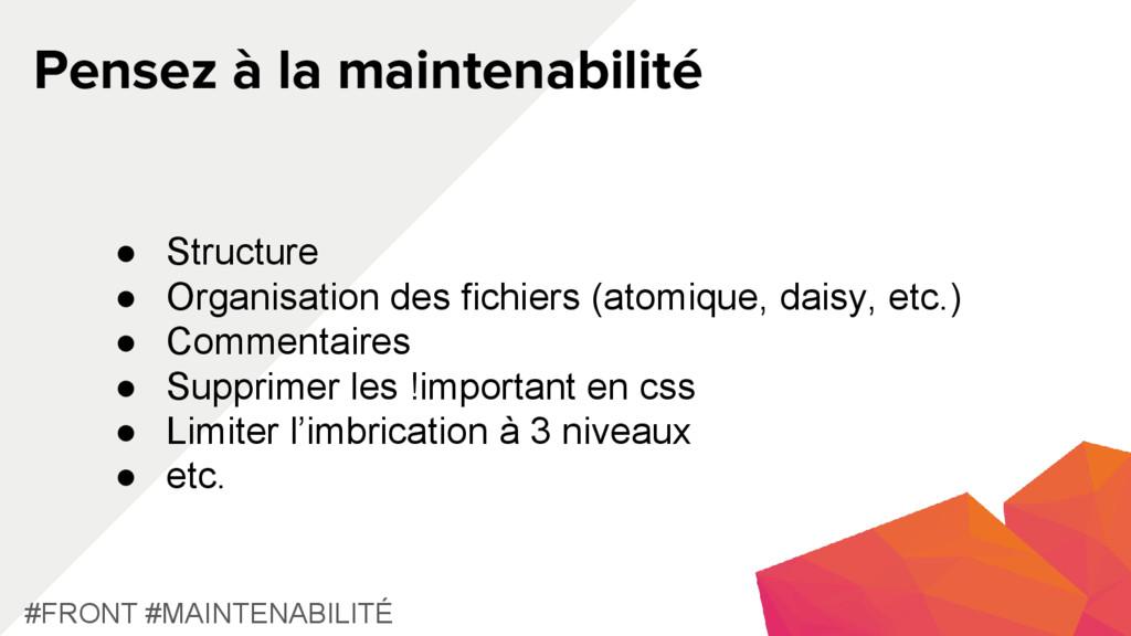 Pensez à la maintenabilité #FRONT #MAINTENABILI...