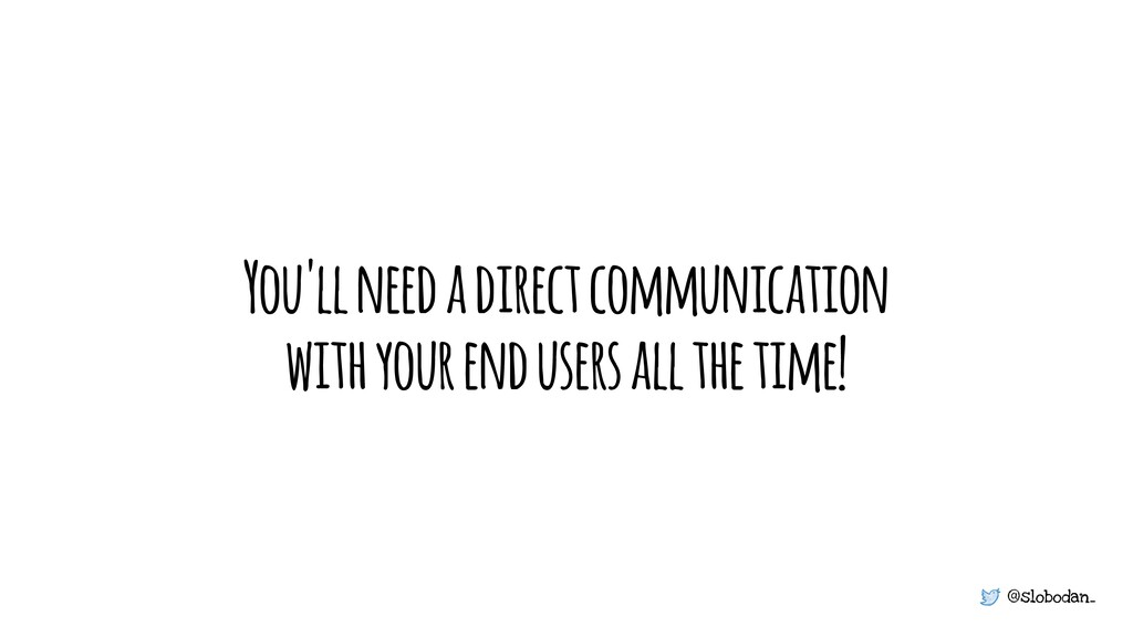 @slobodan_ You'll need a direct communication w...