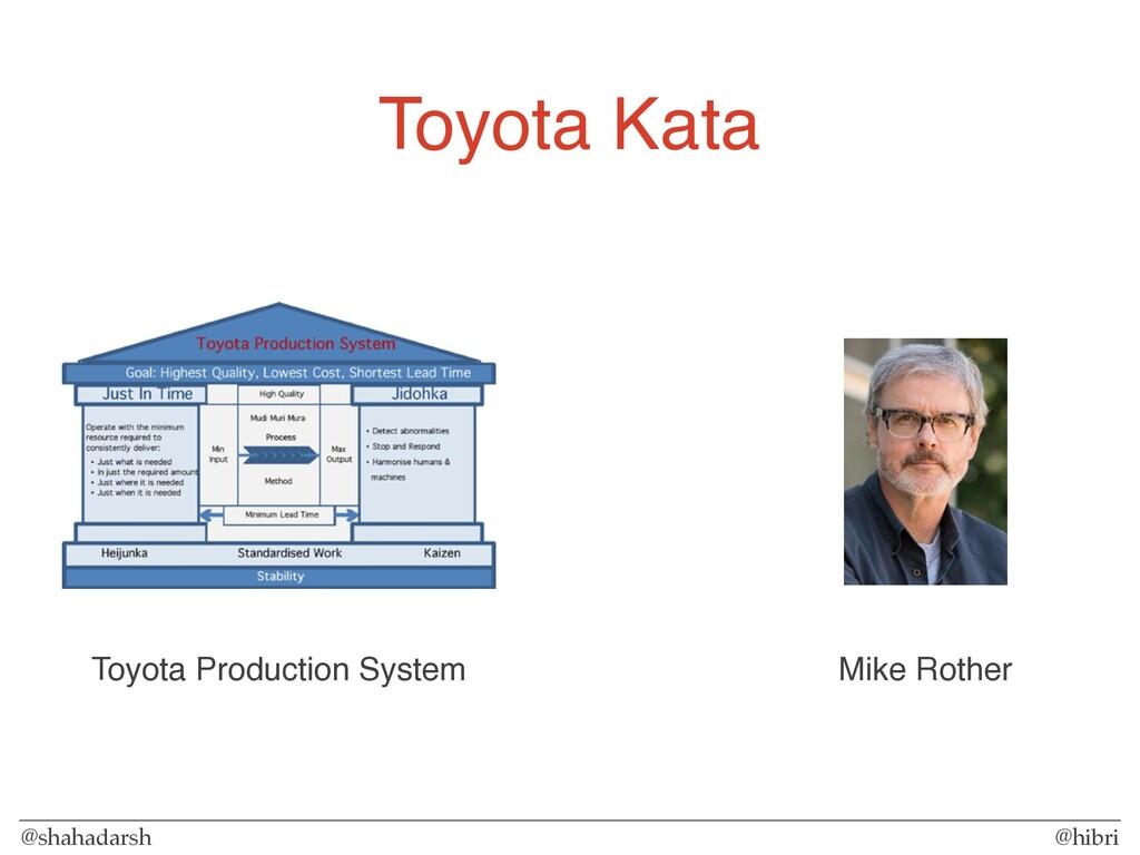 @shahadarsh @hibri Toyota Kata Mike Rother Toyo...
