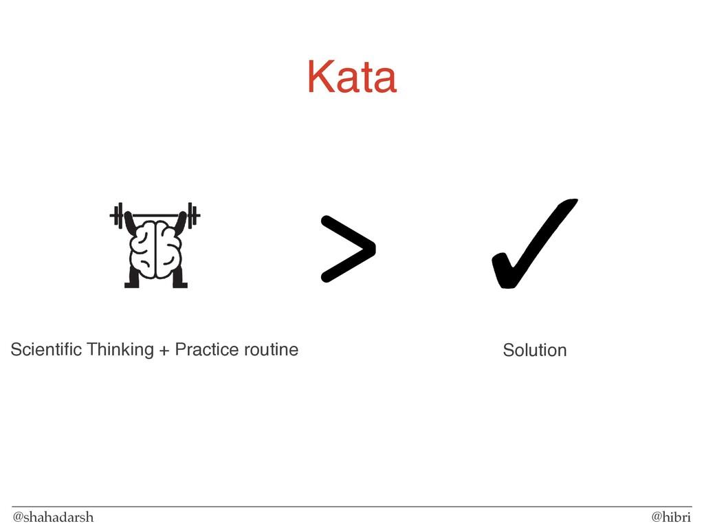 @shahadarsh @hibri Kata Solution Scientific Thin...