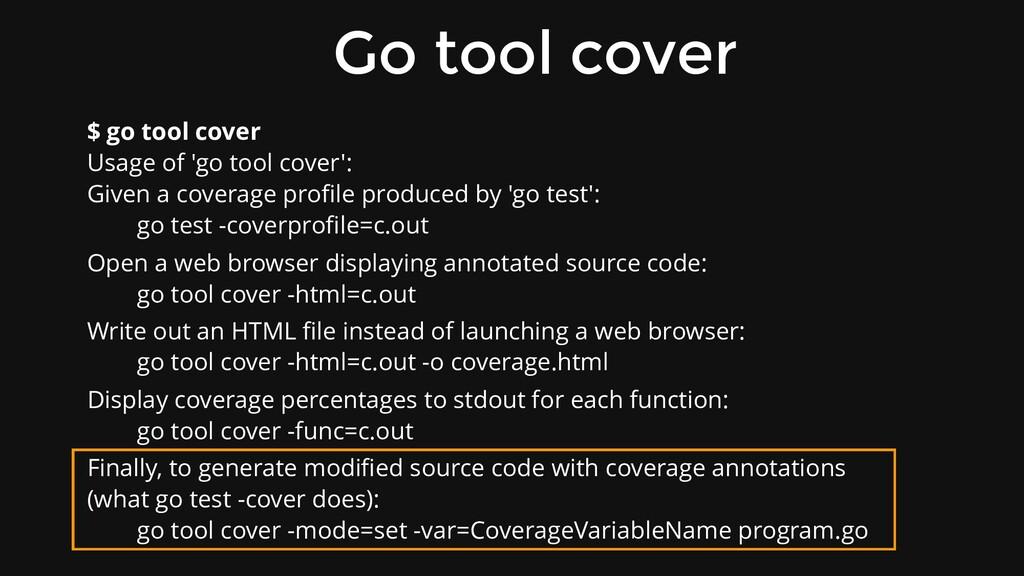 Go tool cover $ go tool cover Usage of 'go tool...