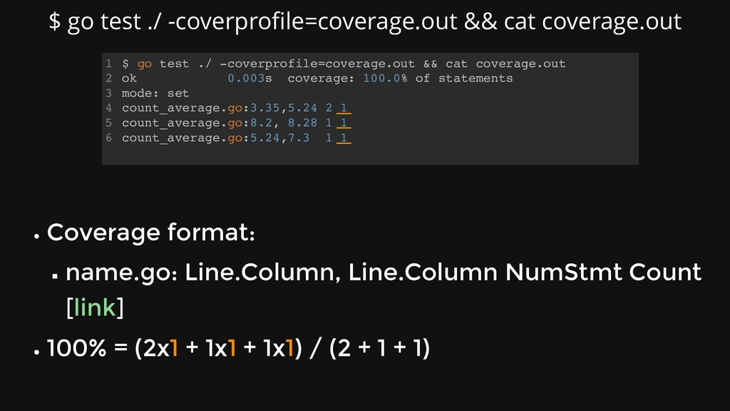 $ go test ./ -coverprofile=coverage.out && cat ...
