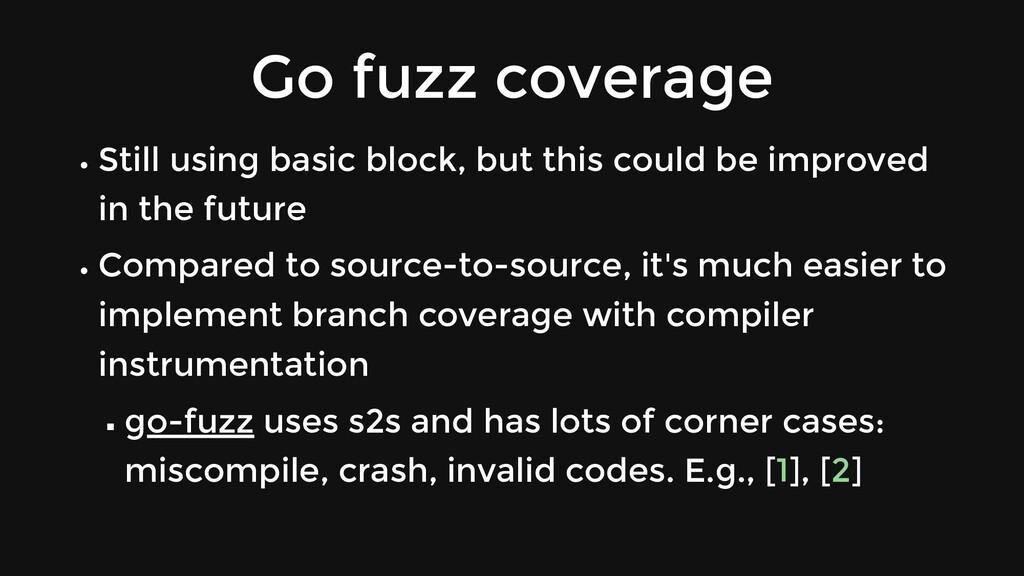 Go fuzz coverage Still using basic block, but t...