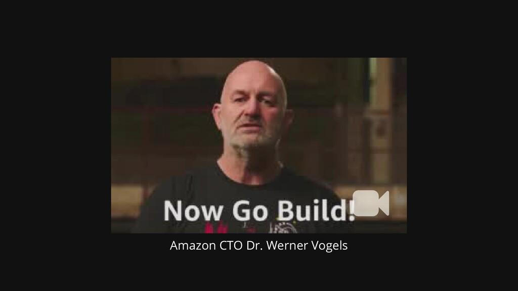 Amazon CTO Dr. Werner Vogels