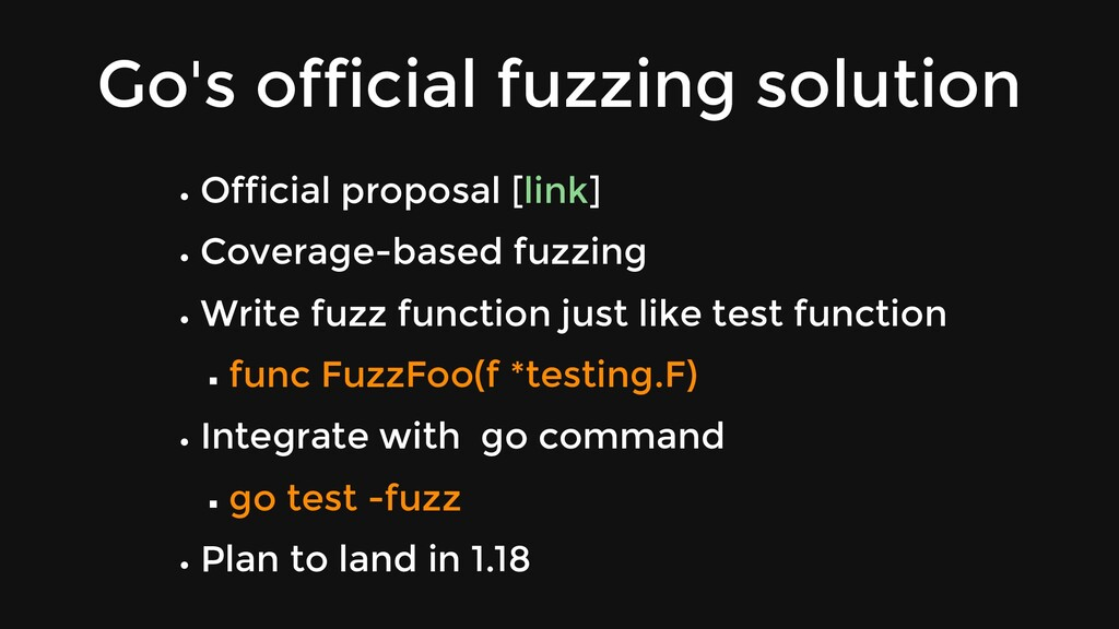 Go's official fuzzing solution Official proposa...