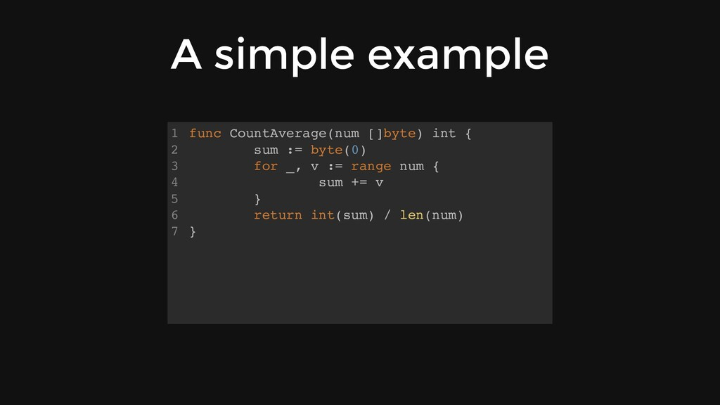 A simple example func CountAverage(num []byte) ...