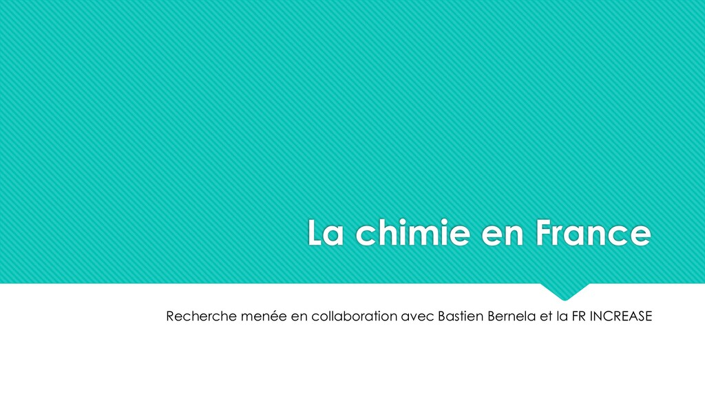 La chimie en France Recherche menée en collabor...