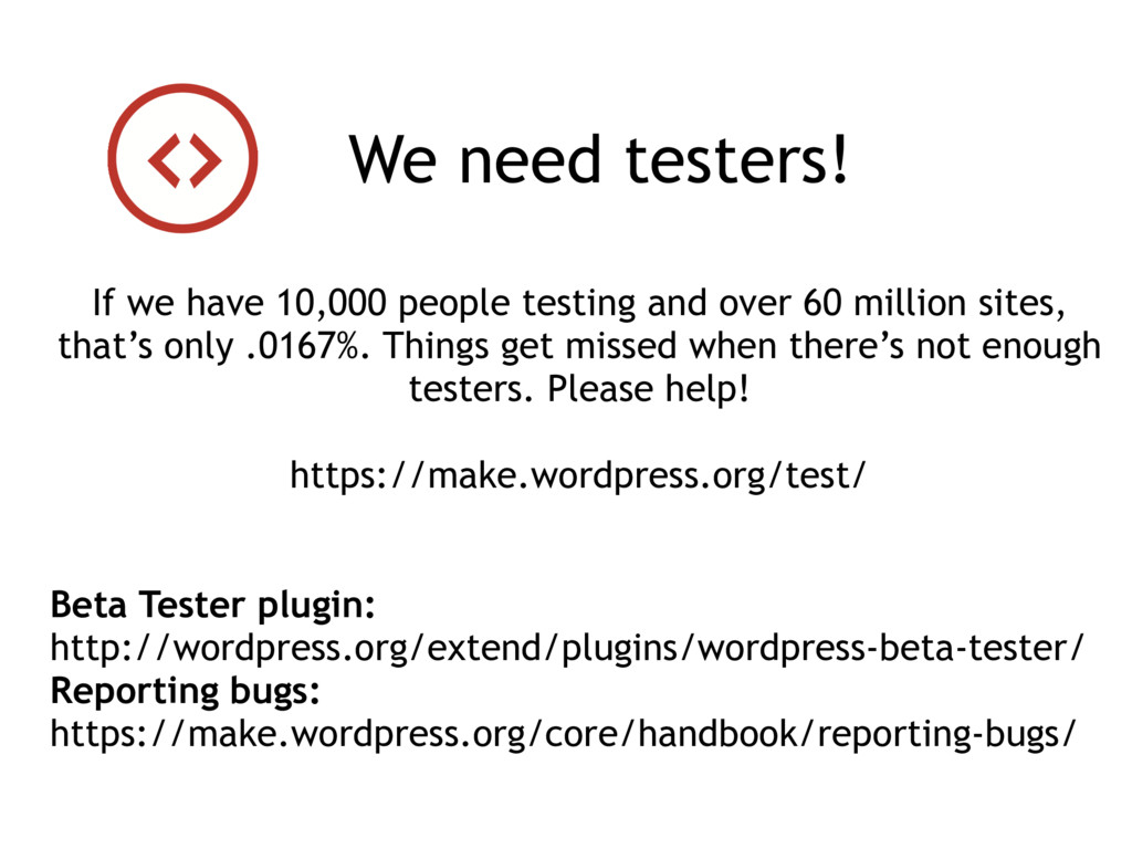 If we have 10,000 people testing and over 60 mi...