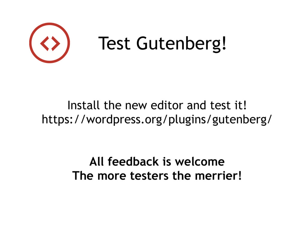 Install the new editor and test it! https://wor...