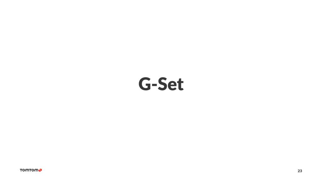 G-Set 23