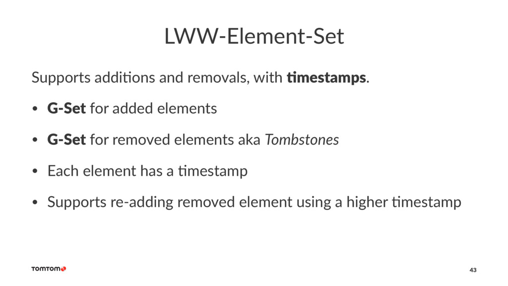 LWW-Element-Set Supports addi,ons and removals,...