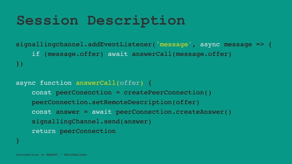 Session Description signallingchannel.addEventL...