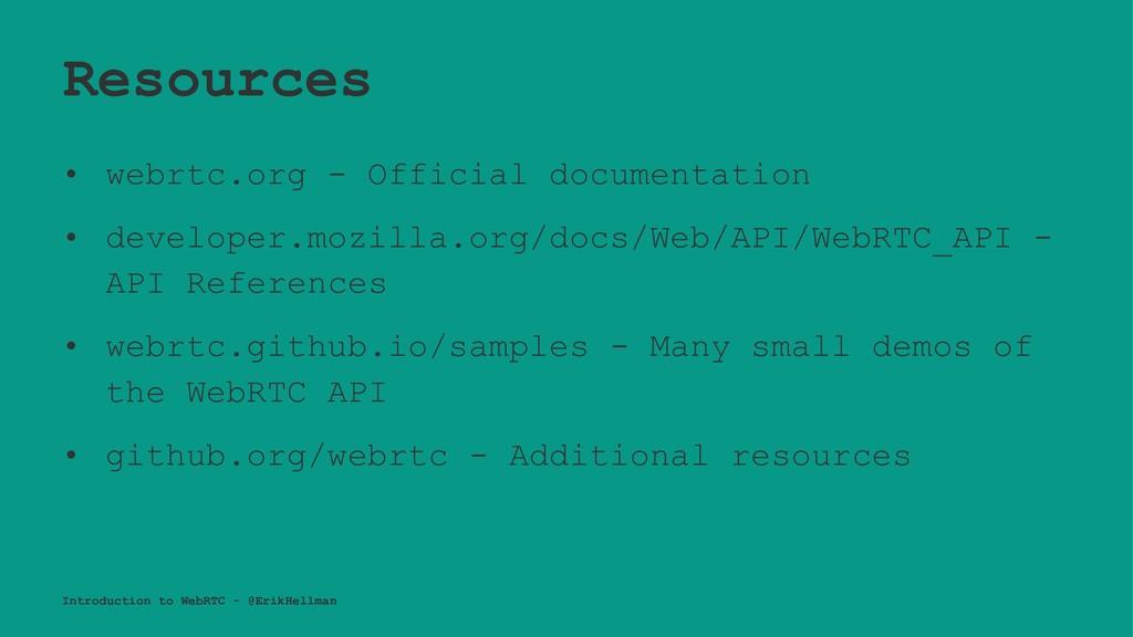 Resources • webrtc.org - Official documentation...