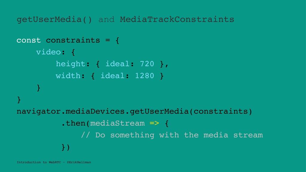 getUserMedia() and MediaTrackConstraints const ...