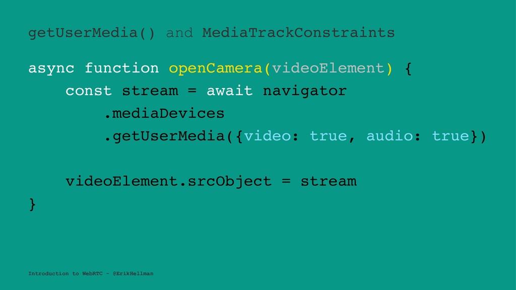 getUserMedia() and MediaTrackConstraints async ...