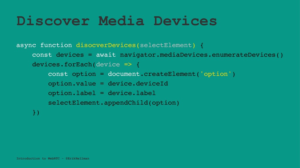 Discover Media Devices async function disocverD...