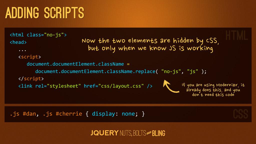 "A N D adding scripts <html class=""no-‐js""> ..."