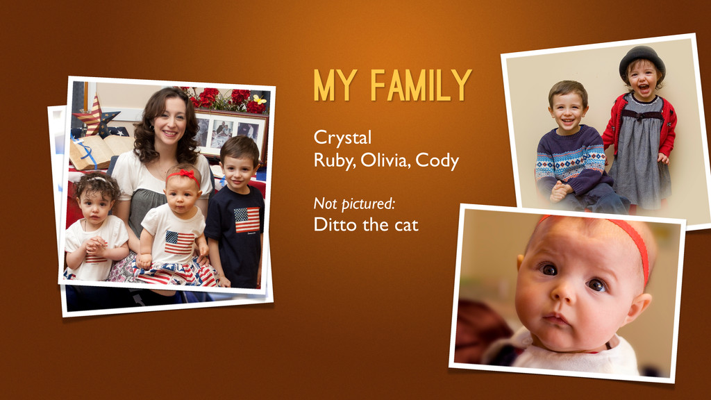 Crystal Ruby, Olivia, Cody Not pictured: Ditto ...
