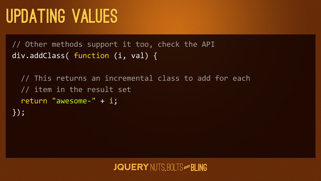 A N D updating values // Other methods ...