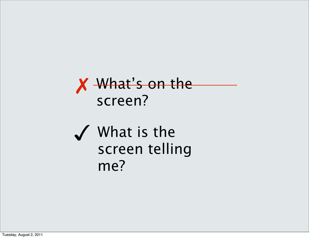 What's on the screen? What is the screen tellin...