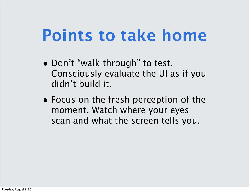 """Points to take home • Don't """"walk through"""" to t..."""