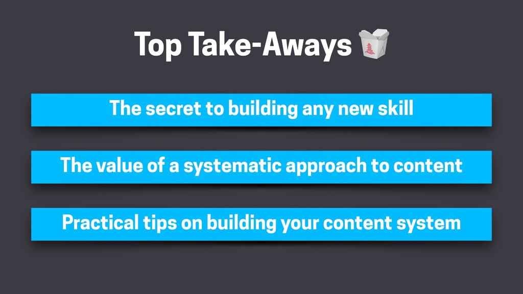 Top Take-Aways 🥡 The value of a systematic appr...