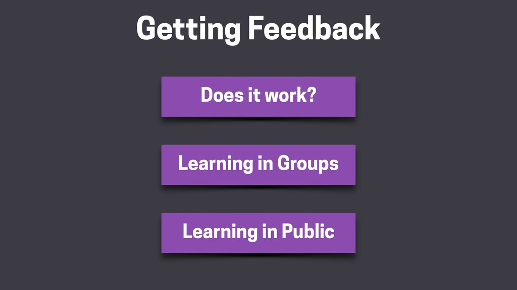 Getting Feedback Learning in Groups Learning in...