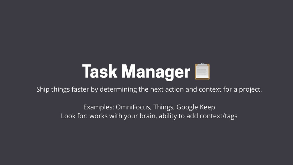 Task Manager 📋 Ship things faster by determinin...