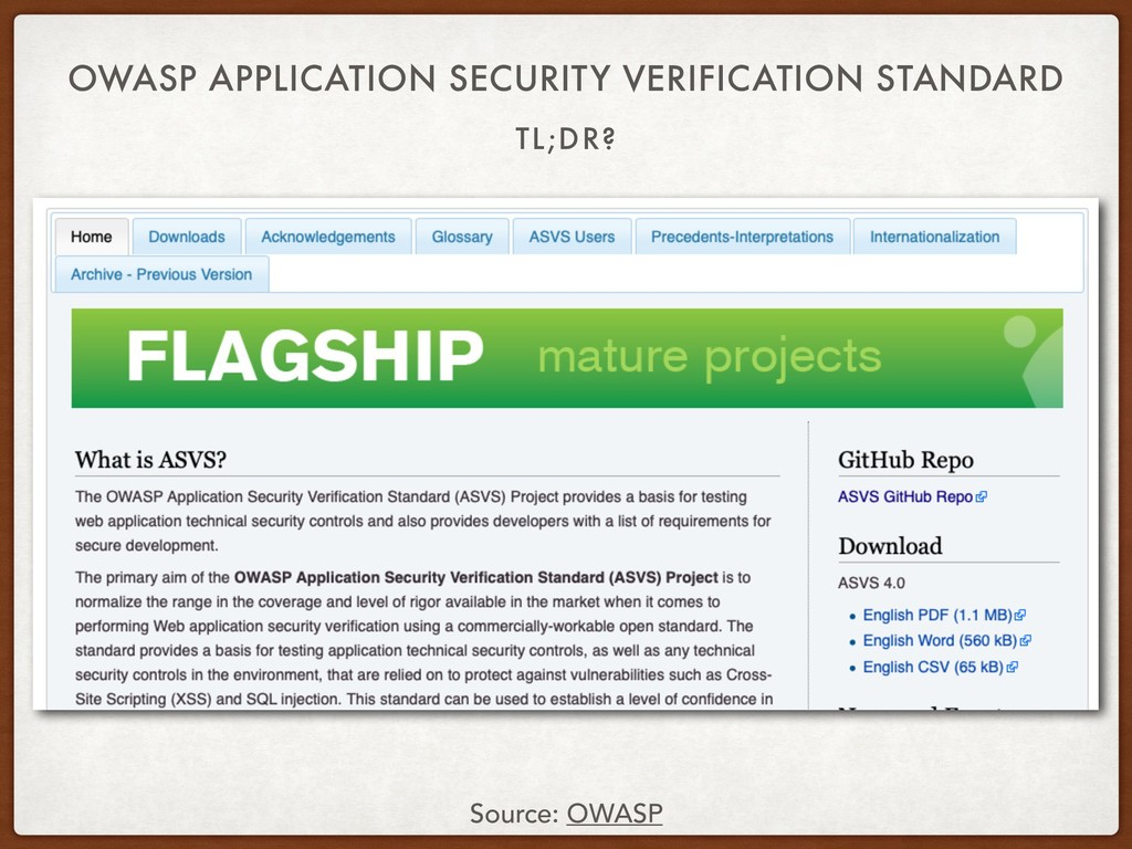 TL;DR? OWASP APPLICATION SECURITY VERIFICATION ...