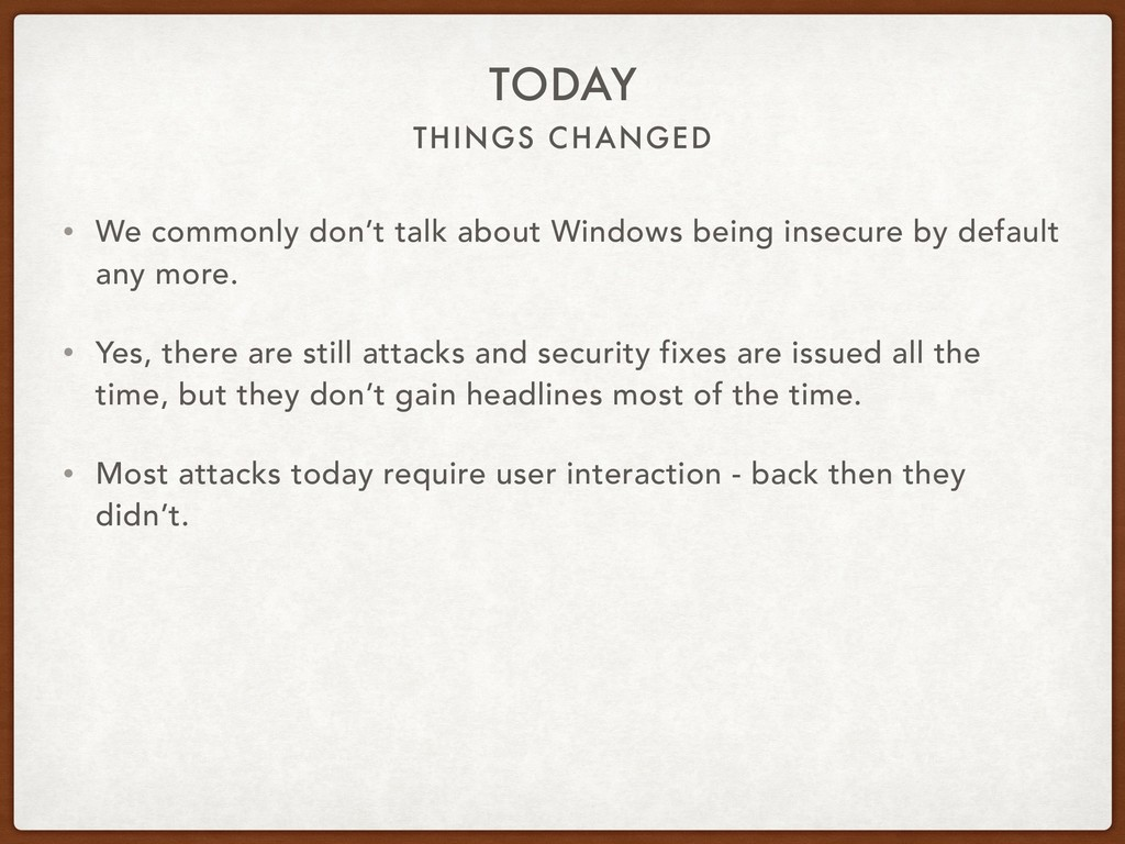 THINGS CHANGED TODAY • We commonly don't talk a...