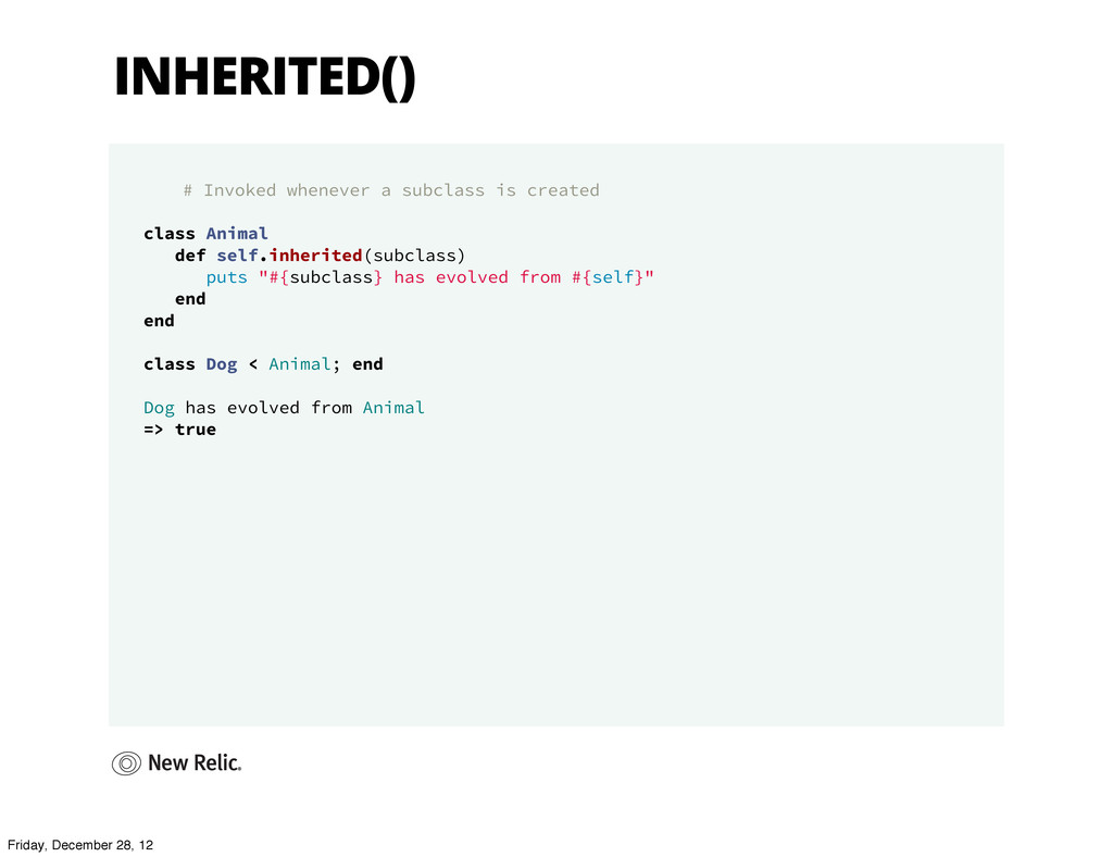 INHERITED() # Invoked whenever a subclass is cr...