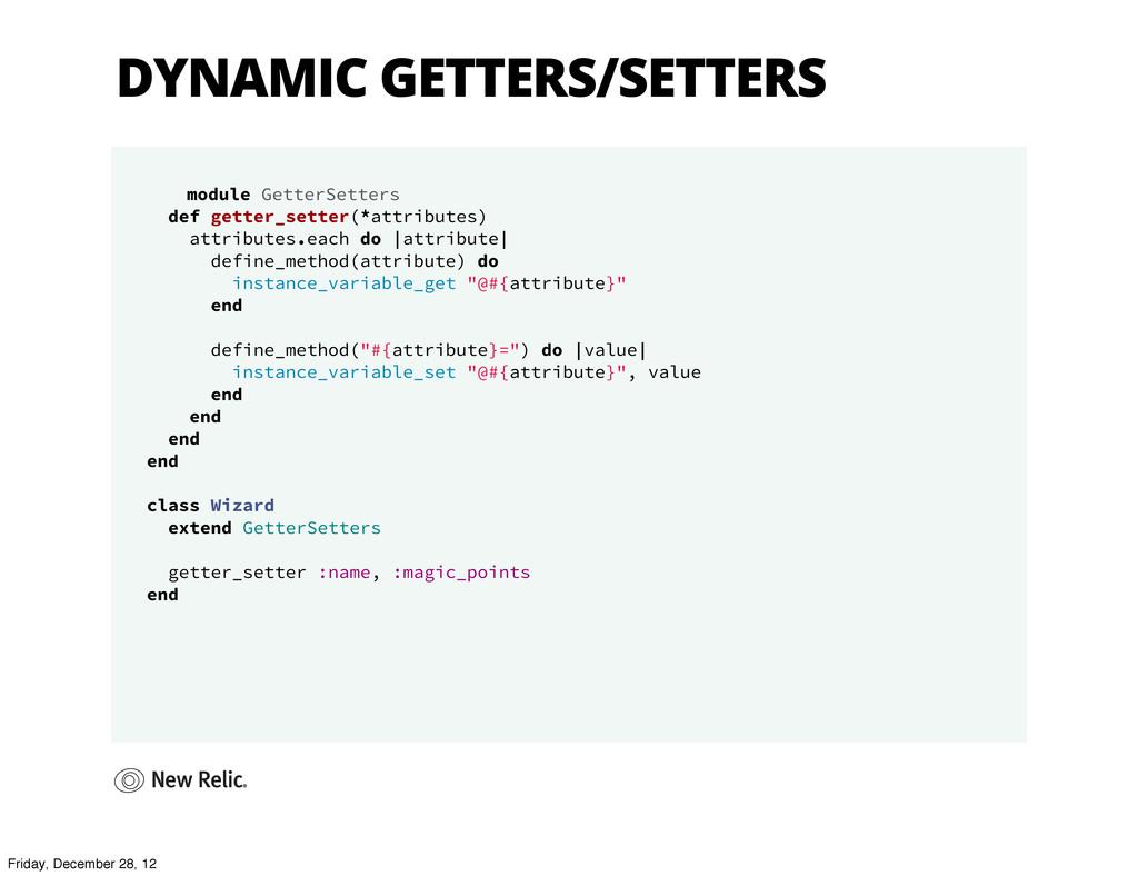DYNAMIC GETTERS/SETTERS module GetterSetters de...