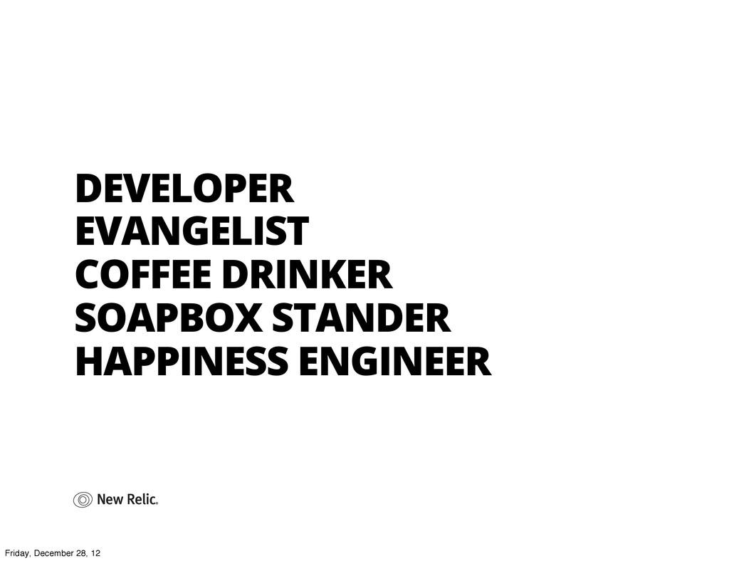 DEVELOPER EVANGELIST COFFEE DRINKER SOAPBOX STA...