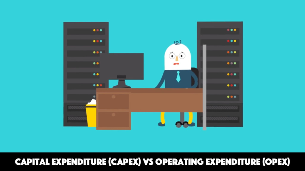 Capital Expenditure (CAPEX) vs Operating Expend...