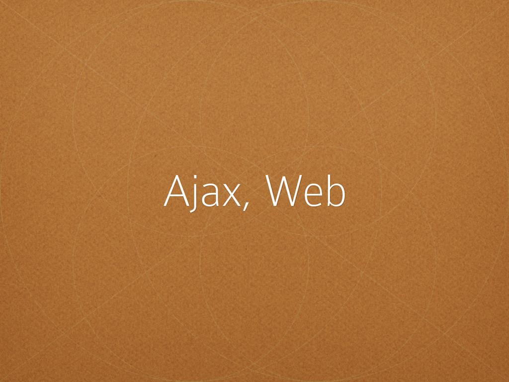 Ajax, Web