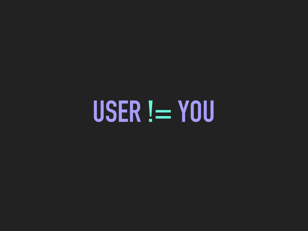 USER != YOU