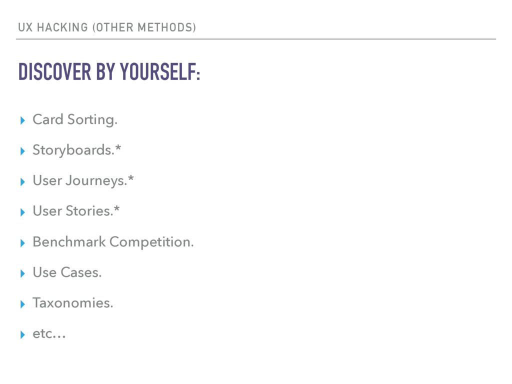 UX HACKING (OTHER METHODS) DISCOVER BY YOURSELF...
