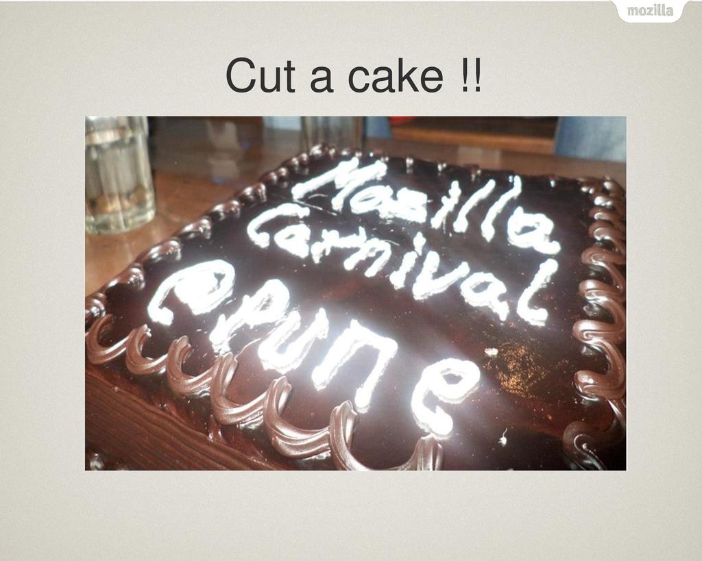 Cut a cake !!
