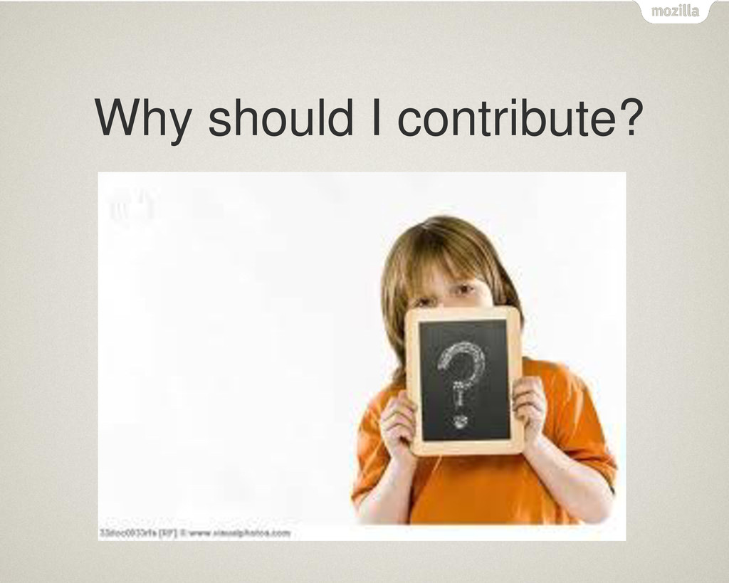 Why should I contribute?