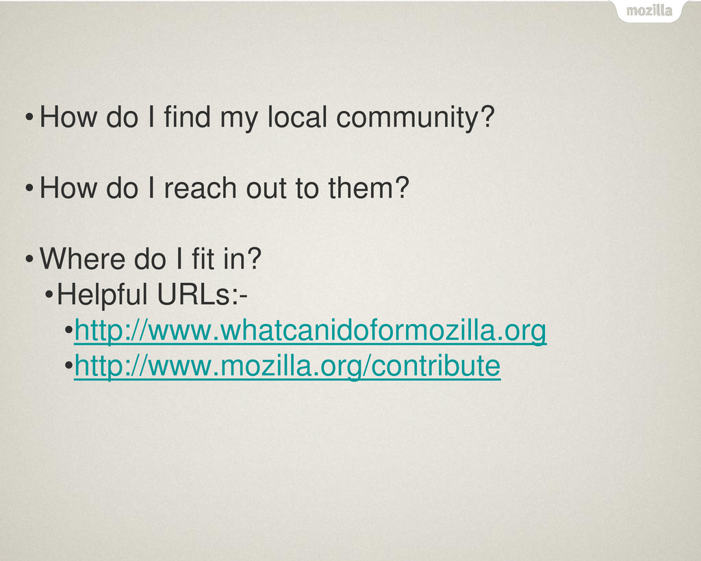 • How do I find my local community? • How do I ...